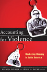 Accounting for Violence: Marketing Memory in Latin America