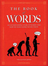 Book of Words: An Entertaining Look at Words and How We Have Come to Use Them