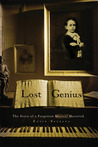 Lost Genius: The Story of a Forgotten Musical Maverick
