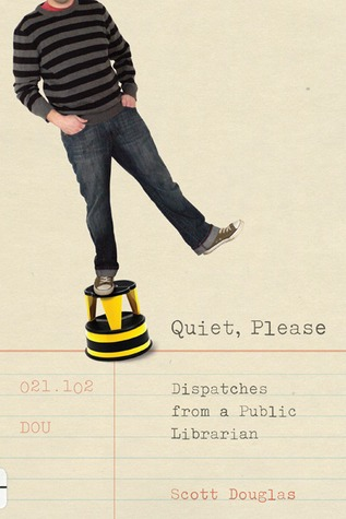 Quiet, Please by Scott Douglas