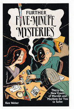 Further Five-minute Mysteries by Kenneth J. Weber