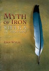 Myth of Iron: Shaka in History