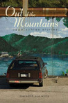 Out of the Mountains: Appalachian Stories