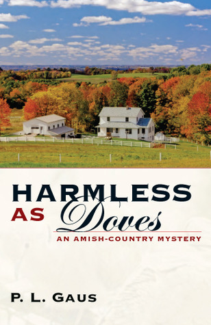 Harmless as Doves (Ohio Amish Mystery, #7)