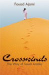 Crosswinds: The Way of Saudi Arabia