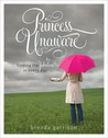 Princess Unaware: Finding the Fabulous in Every Day