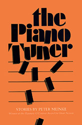The Piano Tuner by Peter Meinke