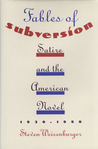 Fables of Subversion: Satire and the American Novel