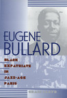 Eugene Bullard, Black Expatriate in Jazz-Age Paris