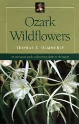 Ozark Wildflowers by Thomas E. Hemmerly