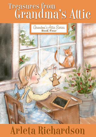 Treasures from Grandma's Attic by Arleta Richardson