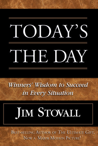 Today's the Day! by Jim Stovall