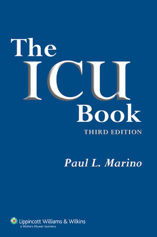 The ICU Book by Paul L. Marino