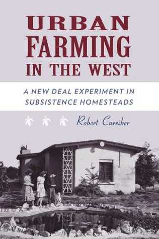 Urban Farming in the West by Robert M. Carriker