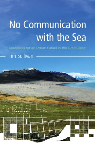 No Communication with the Sea by Tim Sullivan