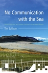 No Communication with the Sea: Searching for an Urban Future in the Great Basin