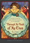 Through No Fault of My Own: A Girl's Diary of Life on Summit Avenue in the Jazz Age