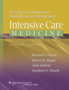 Procedures, Techniques, and Minimally Invasive Monitoring in Intensive Care Medicine