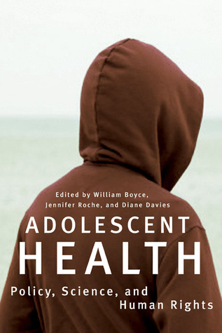 Adolescent Health: Policy, Science, and Human Rights