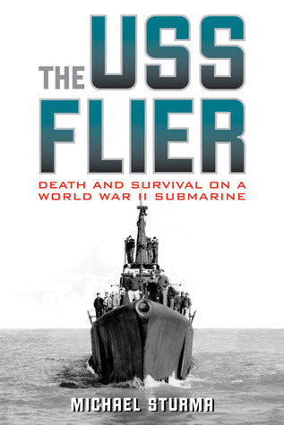Download for free The USS Flier: Death and Survival on a World War II Submarine PDF