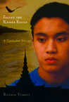Facing the Khmer Rouge: A Cambodian Journey