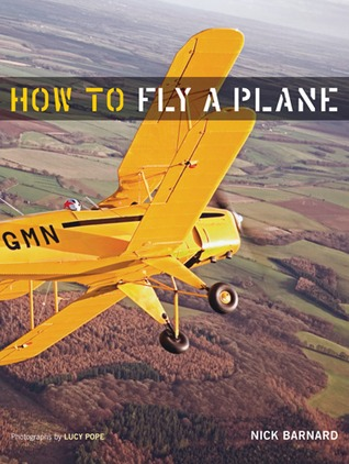How to Fly a Plane by Nick Barnard