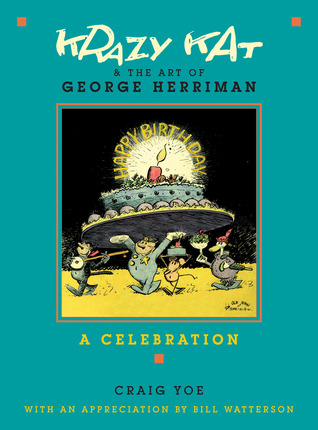 Krazy Kat and The Art of George Herriman by Craig Yoe