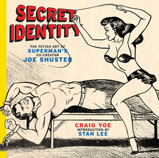 Secret Identity by Joe Shuster