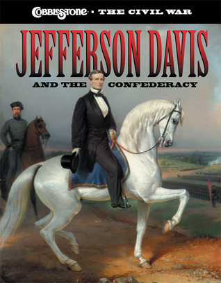 Jefferson Davis and the Confederacy by Sarah Elder Hale