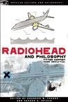 Radiohead and Philosophy by Brandon W. Forbes