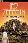 Led Zeppelin and Philosophy by Scott Calef