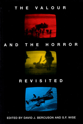 The Valour and the Horror Revisited