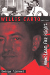 Willis Carto and the American Far Right