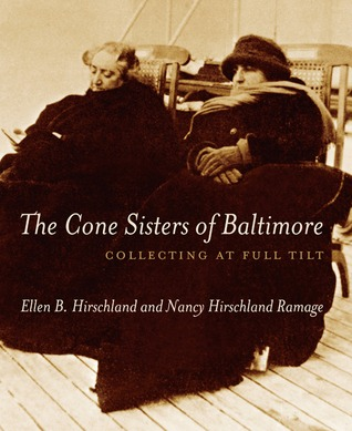 The Cone Sisters of Baltimore: Collecting at Full Tilt
