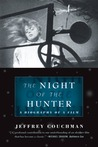 The Night of the Hunter: A Biography of a Film