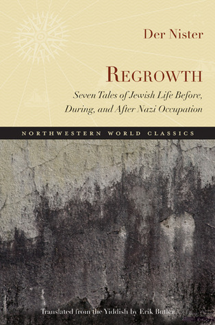 Regrowth: Seven Tales of Jewish Life Before, During, and After Nazi Occupation