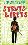 Struts &amp; Frets by Jon Skovron