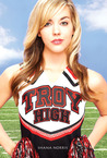 Troy High by Shana Norris