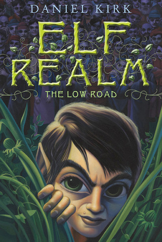 Free Download The Low Road (Elf Realm #1) ePub