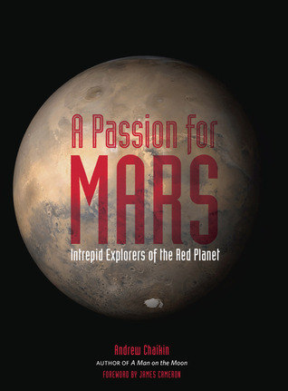 A Passion for Mars by Andrew Chaiken