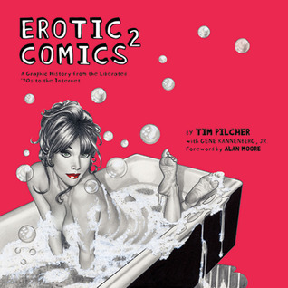 Erotic Comics 2: A Graphic History from the Liberated