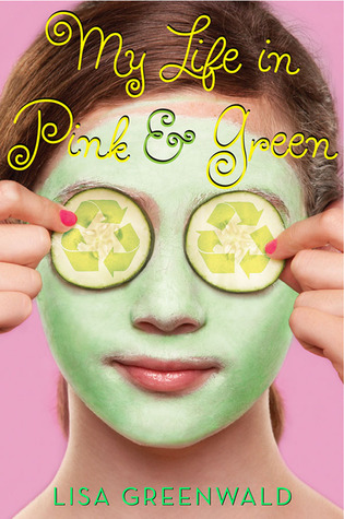 My Life in Pink & Green by Lisa Greenwald