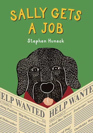 Sally Gets a Job by Stephen Huneck