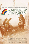 On the Western Front with the Rainbow Division: A World War I Diary