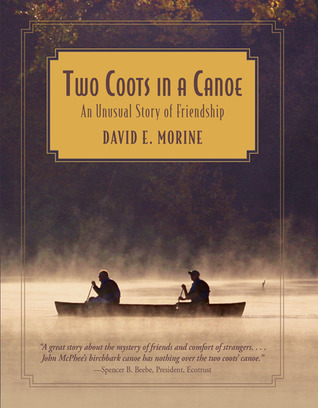 Two Coots in a Canoe: An Unusual Story of Friendship