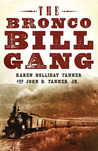The Bronco Bill Gang