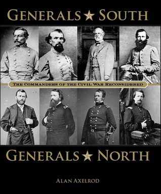 Download free Generals South, Generals North: The Commanders of the Civil War Reconsidered FB2