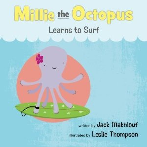 Mille the Octopus Learns to Surf by Jack Makhlouf