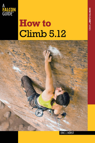 How to Climb 5.12, 3rd