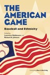 The American Game: Baseball and Ethnicity